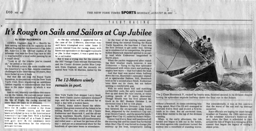 It's Rough on Sails and Sailors at Cup Jubilee The New York Times SPORTS, Monday, August 20, 2001 By Herb McCormick